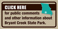 Click here for public comments and other information about Bryant Creek State Park.