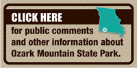 Click here for public comments and other information about Ozark Mountain State Park.