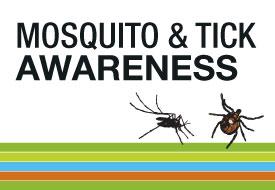 Tick and Mosquito Awareness