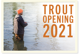 Trout Opening 2021