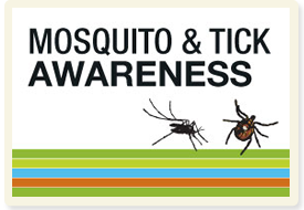Tick and Mosquito Awareness